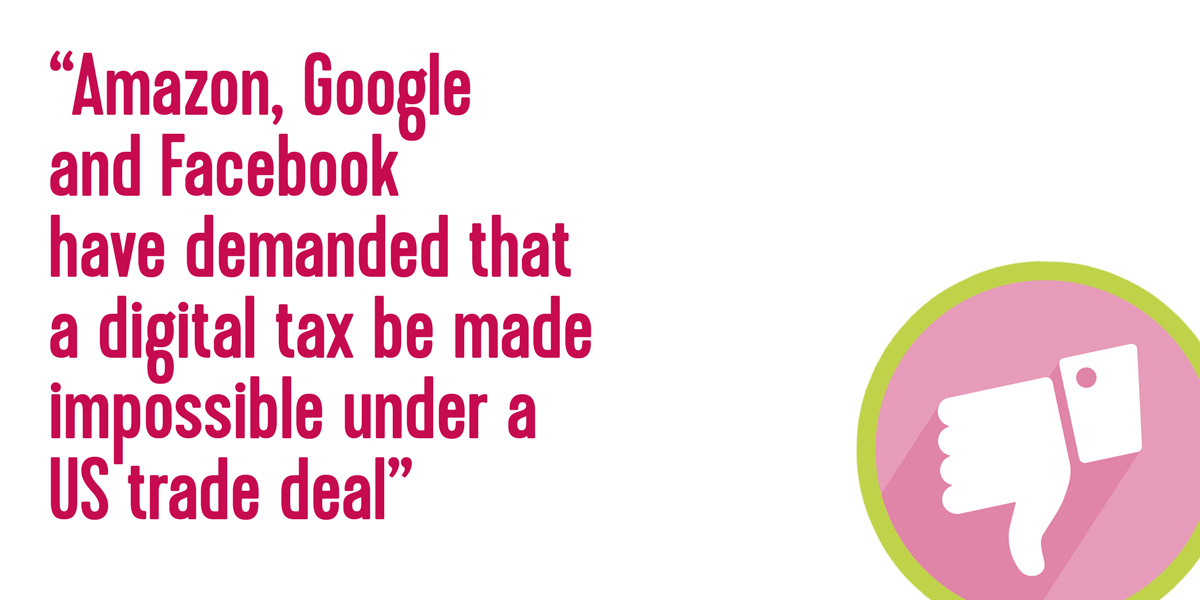 Amazon, Google and Facebook have demanded that a digital tax be made impossible under a US trade deal